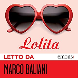 Lolita                   By:                                                                                                                                 Vladimir Nabokov                               Narrated by:                                                                                                                                 Marco Baliani                      Length: 12 hrs and 20 mins     5 ratings     Overall 4.6