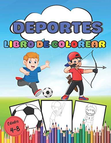 Libro de Colorear Deportes edades 4 a 8: Fútbol, baloncesto, karate y muchos otros libros de dibujo para colorear. 90 páginas de gran formato para niños desde 4 años.