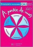 Français CM1 A portée de mots - Livre du maître