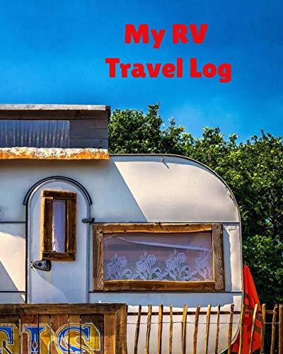 My RV Travel Log: Camping & Logbook Journal, Vintage Camper Journey: Road Trip Planner, Caravan Glamping Diary, Memory Keepsake for Campers & ... Vintage Silver Trailer Red Striped Awning
