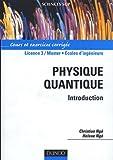 Physique quantique - Introduction - Cours et exercices corrigés