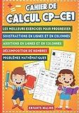 Cahier de calcul CP-CE1: Additions et Soustractions   Problèmes mathématiques   Les meilleurs exercices pour progresser rapidement en calcul mental   Cahier grand format (21 x 29,7 cm)