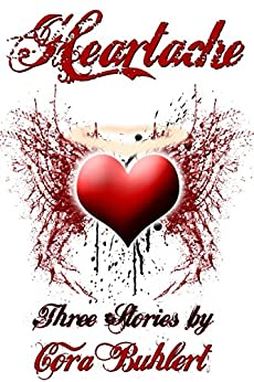 Heartache: Three Love Stories (English Edition) por [Cora Buhlert]