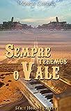 Sempre teremos o vale (Horses Valley Livro 5) (Portuguese Edition)