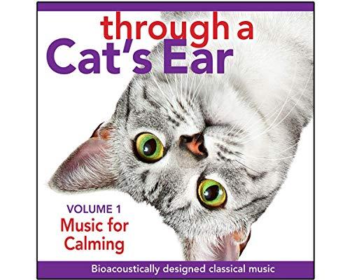 Through a Cat's Ear: Music for Calming 1