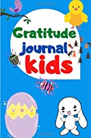 Gratitude journal for kids: 120 day from gratitude Guide To Cultivate An Attitude Of Gratitude every day and night |gratitude journal for kids ages 8-13