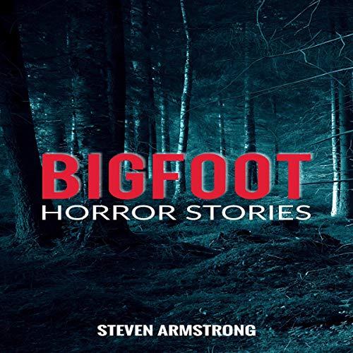 Bigfoot Horror Stories cover art