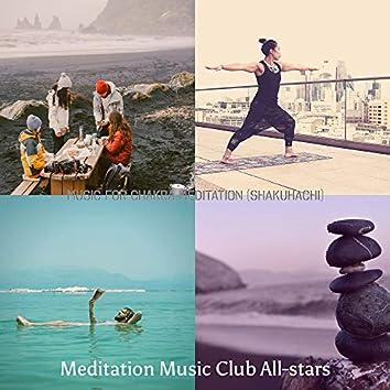 Music for Chakra Meditation (Shakuhachi)