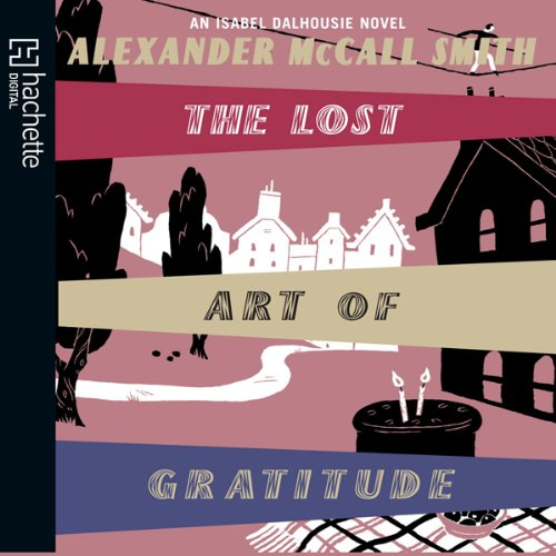 The Lost Art of Gratitude audiobook cover art
