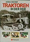 Traktoren in der DDR