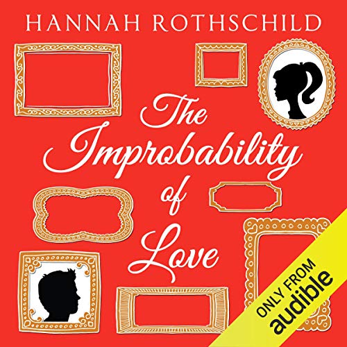 The Improbability of Love audiobook cover art