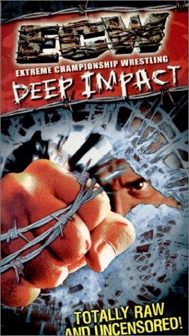 ECW (Extreme Championship Wrestling) - Deep Impact Uncensored [VHS]
