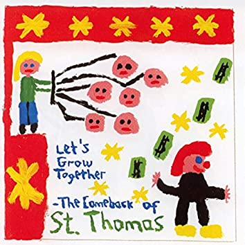 Let's Grow Together - The Comeback of St. Thomas