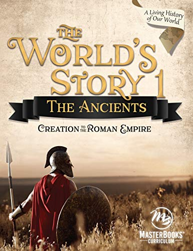 Compare Textbook Prices for The World's Story 1: The Ancients 2nd Revised ed. Edition ISBN 9781683440772 by Angela O'dell