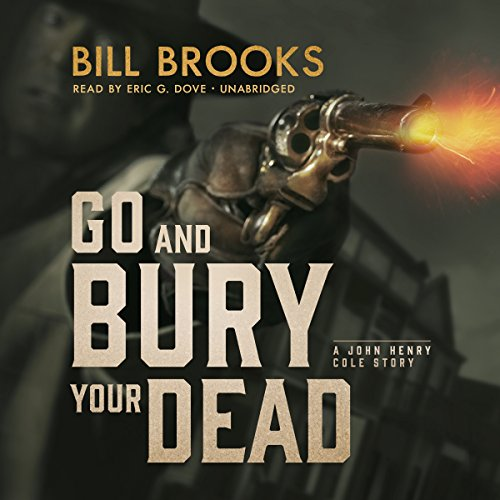 Go and Bury Your Dead audiobook cover art