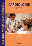 Cardiologie - Soins infirmiers dans les maladies du coeur et des vaisseaux