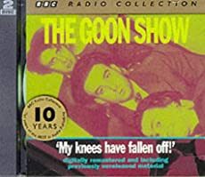 The Goon Show - Volume 4: My knees have fallen off!