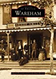 Wareham (Images of America, Massachusetts)
