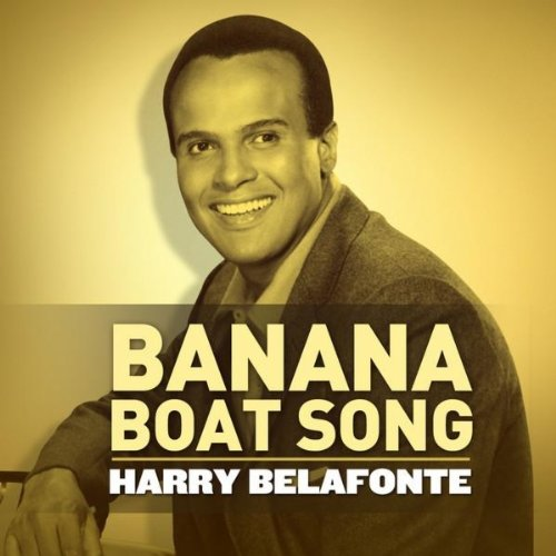 Banana Boat Song (Day-O) by Harry Belafonte on Amazon Music ...