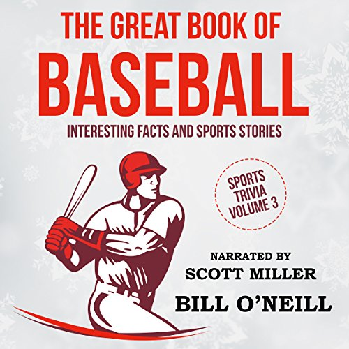 The Great Book of Baseball: Interesting Facts and Sports Stories audiobook cover art