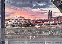 Magdeburg - Ottostadt (Tischkalender 2022 DIN A5 quer): Magdeburg, die Ottostadt in Bildern (Monatskalender, 14 Seiten )