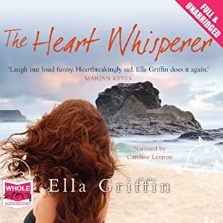 6b19435633d1f The Heart Whisperer. By  Ella Griffin ...