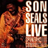 Songtexte von Son Seals - Live - Spontaneous Combustion
