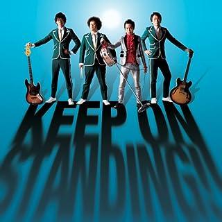 KEEP ON STANDING!! 【初回盤】