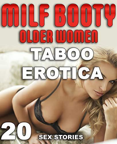 MILF BOOTY: 20 EROTICA SEX STORIES OF OLDER WOMEN)
