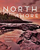 North Shore: A Natural History of Minnesota s Superior Coast