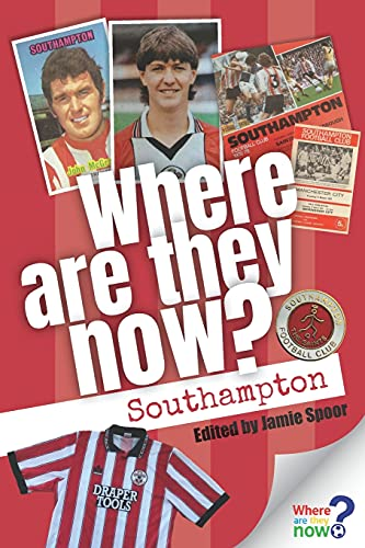 Where Are They Now? Southampton FC