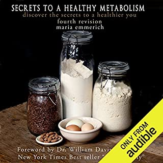 Secrets to a Healthy Metabolism                   By:                                                                                                                                 Maria Emmerich                               Narrated by:                                                                                                                                 Judith West                      Length: 11 hrs and 59 mins     69 ratings     Overall 4.6