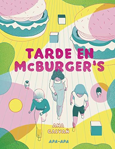 Tarde en Mcburger's de Ana Galvañ