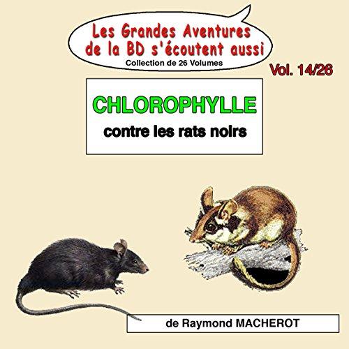 Couverture de Chlorophylle contre les rats noirs