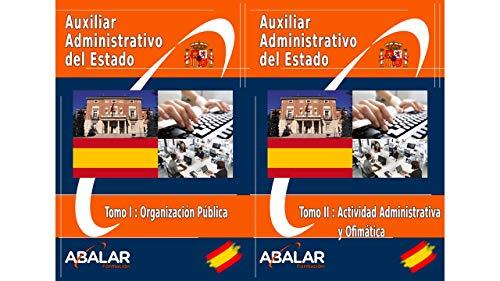 Auxiliar Administrativo Estado - Temario Completo + Exámenes (Octubre 2020) - 2 tomos
