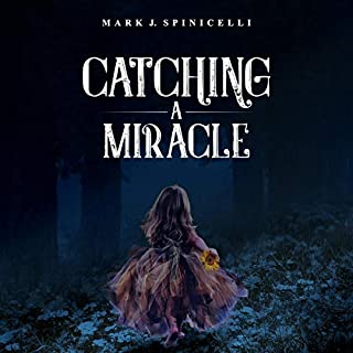 Catching a Miracle audiobook cover art