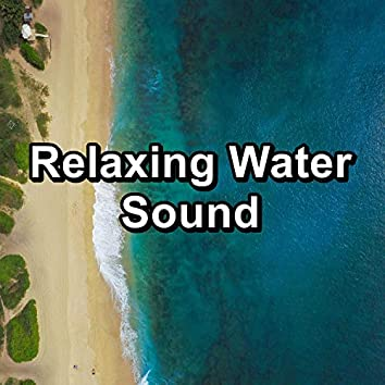 Relaxing Water Sound