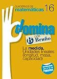 Cuadernos Domina Matemáticas 16 La medida. Unidades lineales (longitud, masa, capacidad) (Castellano - Material Complementario - Cuadernos De Matemáticas) - 9788421669372