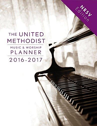 Um Music and Worship Planner 2016-17 Nrsv: New Revised Standard Version (United Methodist Music & Worship Planner)