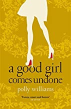 Best a good girl comes undone Reviews