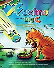 Maximo and the Big C (Tamil Edition): A tale of courage and compassion. A lesson in how to Fight the Fear.