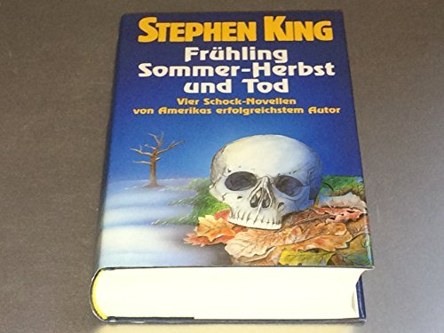 Stephen King: Frühling Sommer.Herbst und Tod - Verlag: Bertelsmann