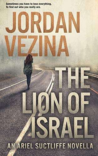 The Lion Of Israel: Featuring Ariel Sutcliffe (A Jericho Black KIndle Single)