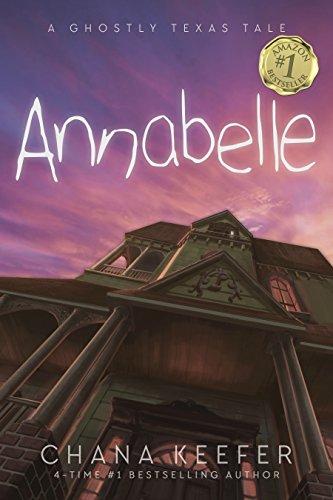 ANNABELLE: A GHOSTLY TEXAS TALE