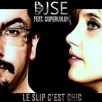 Le Slip C'est Chic