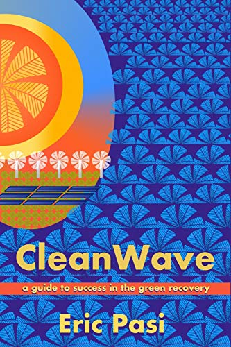 CleanWave: A Guide to Success in the Green Recovery