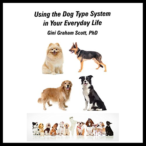 Using the Dog Type System in Your Everyday Life cover art