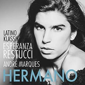 Latino Klassik - Hermano