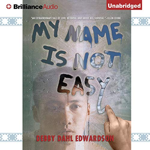 My Name Is Not Easy Audiobook By Debby Dahl Edwardson cover art