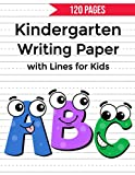 Kindergarten writing paper with lines for kids: 120 Blank handwriting practice paper with dotted lines